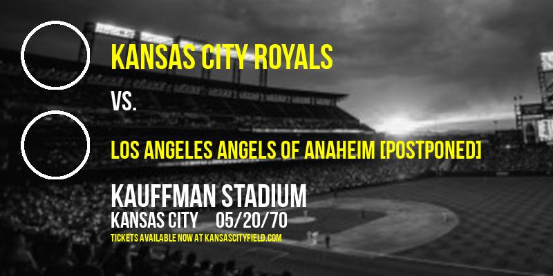 Kansas City Royals vs. Los Angeles Angels of Anaheim [CANCELLED] at Kauffman Stadium