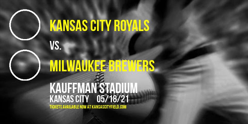 Kansas City Royals vs. Milwaukee Brewers [CANCELLED] at Kauffman Stadium
