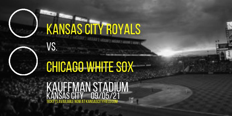 Kansas City Royals vs. Chicago White Sox at Kauffman Stadium