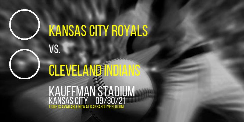 Kansas City Royals vs. Cleveland Indians at Kauffman Stadium