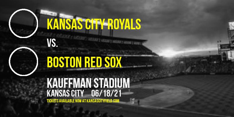 Kansas City Royals vs. Boston Red Sox at Kauffman Stadium