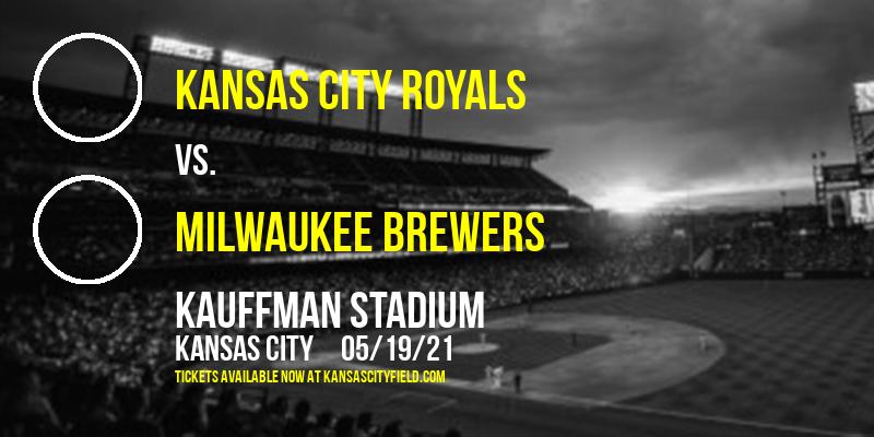 Kansas City Royals vs. Milwaukee Brewers at Kauffman Stadium